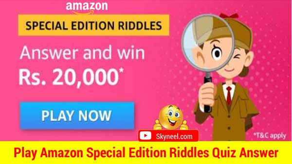Amazon Special Edition Riddles Quiz Answers