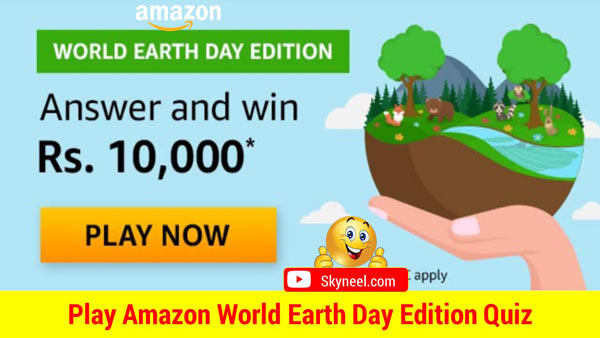Amazon World Earth Day Edition Quiz Answers