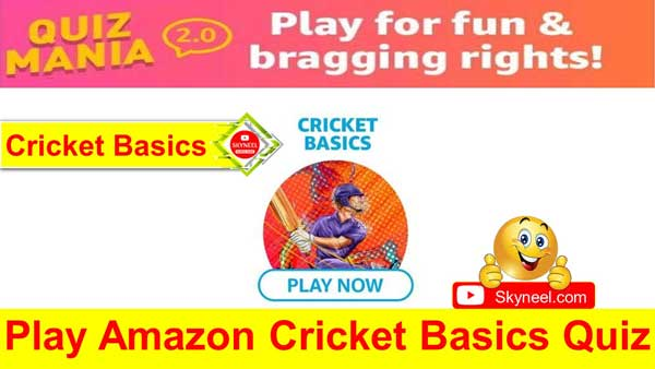 Amazon Cricket Basics Quiz Answers