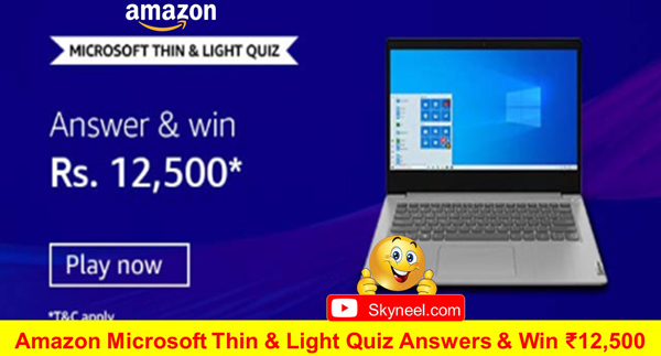 Amazon Microsoft Thin & Light Quiz Answers