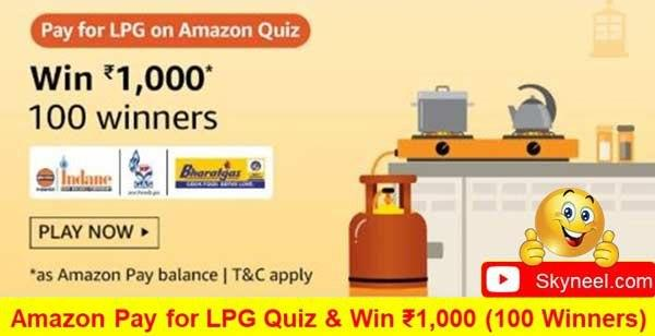 Amazon Pay for LPG Quiz Answers – Win ₹1,000 ( 100 Winners)