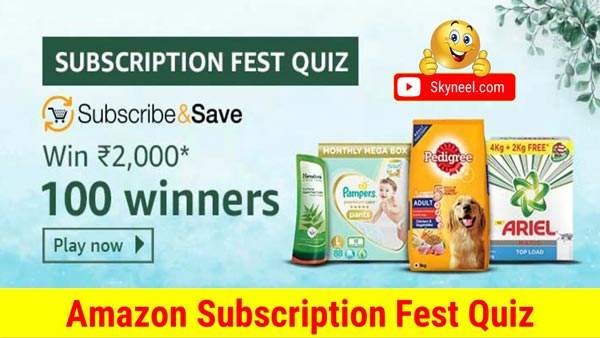 Amazon Subscription Fest Quiz Answers – ₹2,000 ( 100 Winners)