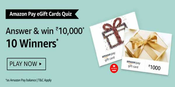 Amazon Pay eGift Card Quiz Answers – Win ₹10,000 (10 Winners)