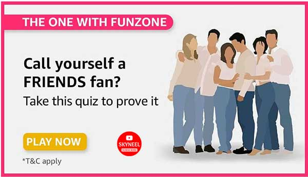 Amazon Friends Quiz Answers – Win Exciting Prizes