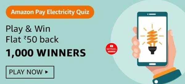 Amazon Pay Electricity Quiz Answers