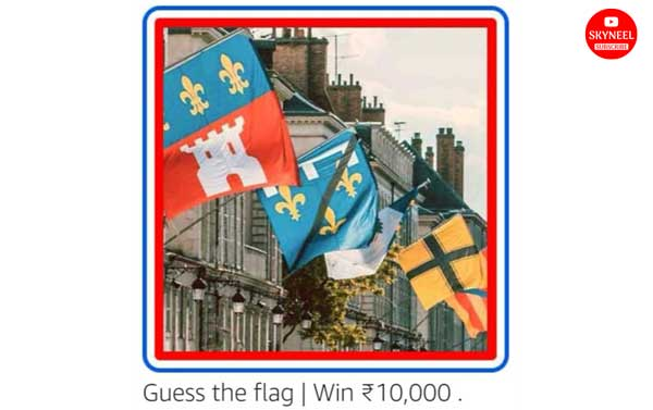 Amazon Guess The Flag Quiz Answers – win ₹10,000 Pay Balance